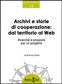 Cover Archivi e storie di cooperazione dal territorio al Web