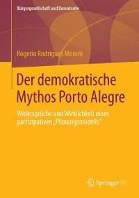 Cover Der demokratische Mythos Porto Alegre