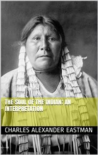 Cover The Soul of the Indian: An Interpretation