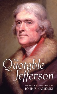 Cover The Quotable Jefferson