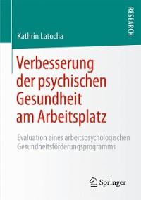 Cover Verbesserung der psychischen Gesundheit am Arbeitsplatz