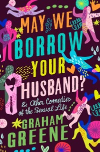 Cover May We Borrow Your Husband?