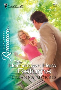 Cover Hometown Hero Returns (Mills & Boon Silhouette)
