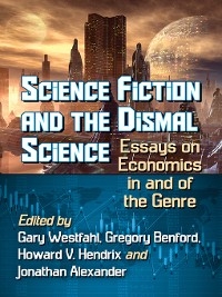 Cover Science Fiction and the Dismal Science