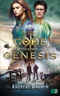 Cover Code Genesis - Sie werden dich jagen