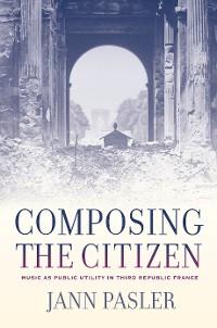 Cover Composing the Citizen