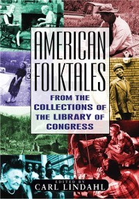 Cover American Folktales: From the Collections of the Library of Congress