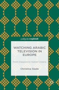 Cover Watching Arabic Television in Europe