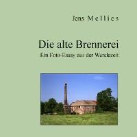 Cover Die alte Brennerei