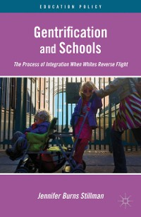 Cover Gentrification and Schools
