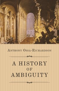 Cover A History of Ambiguity