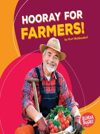 Cover Hooray for Farmers!