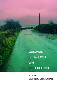 Cover Caravan of The Lost and Left Behind