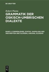 Cover Formenlehre, Syntax, Sammlung der Inschriften und Glossen, Anhang, Glossar
