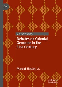 Cover Debates on Colonial Genocide in the 21st Century
