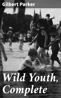 Cover Wild Youth, Complete