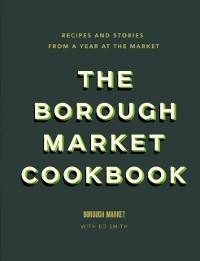Cover Borough Market Cookbook