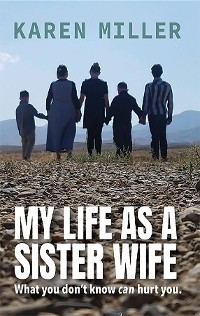 Cover My Life as a Sister Wife