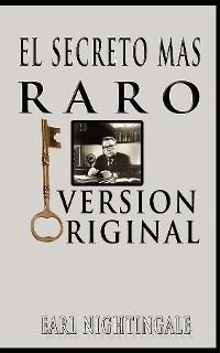 Cover El Secreto Mas Raro (The Strangest Secret) (Spanish Edition)