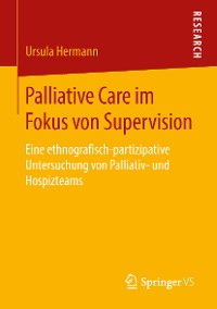 Cover Palliative Care im Fokus von Supervision