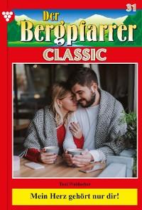 Cover Der Bergpfarrer Classic 31 – Heimatroman