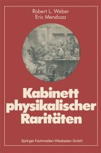 Cover Kabinett physikalischer Raritaten