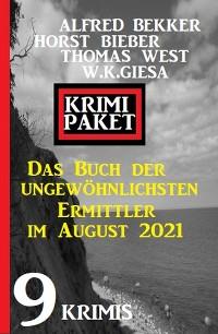 Cover Das Buch der ungewöhnlichsten Ermittler im August 2021: Krimi Paket 9 Krimis