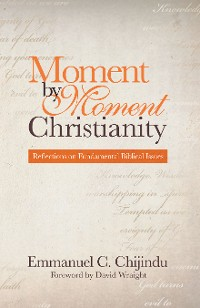 Cover Moment by Moment Christianity