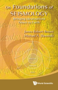 Cover On Foundations Of Seismology: Bringing Idealizations Down To Earth