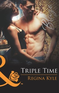 Cover Triple Time (Mills & Boon Blaze) (The Art of Seduction, Book 2)