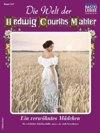 Cover Die Welt der Hedwig Courths-Mahler 557 - Liebesroman