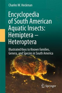 Cover Encyclopedia of South American Aquatic Insects: Hemiptera - Heteroptera