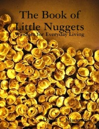 Cover Book of Little Nuggets: Wisdom for Everyday Living