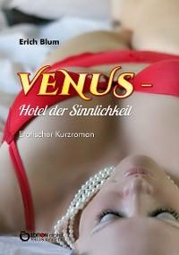 Cover VENUS - Hotel der Sinnlichkeit