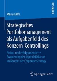 Cover Strategisches Portfoliomanagement als Aufgabenfeld des Konzern-Controllings