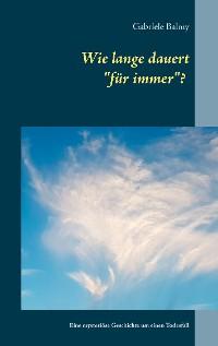 """Cover Wie lange dauert """"für immer""""?"""