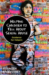 Cover Helping Children to Tell About Sexual Abuse
