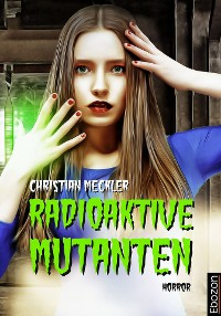 Cover Radioaktive Mutanten