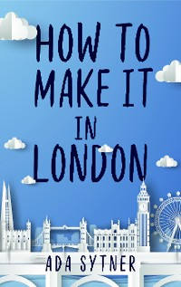 Cover How To Make It In London