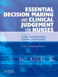 Cover Essential Decision Making and Clinical Judgement for Nurses E-Book