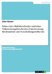 Cover Unterweisungsentwurf nach der Ausbildereignungsverordnung (AEVO) für Erlass eines Mahnbescheides und eines Vollstreckungsbescheides