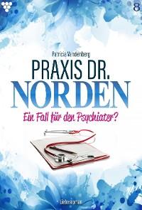 Cover Praxis Dr. Norden 8 – Arztroman