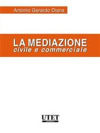 Cover La mediazione civile e commerciale