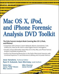 Cover Mac OS X, iPod, and iPhone Forensic Analysis DVD Toolkit