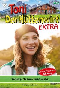 Cover Toni der Hüttenwirt Extra 12 – Heimatroman
