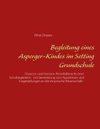 Cover Begleitung eines Asperger-Kindes im Setting Grundschule