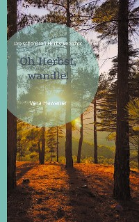 Cover Oh Herbst, wandle!