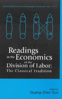 Cover Readings In The Economics Of The Division Of Labor: The Classical Tradition