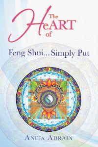 Cover The Heart of Feng Shui… Simply Put