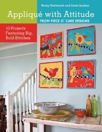 Cover Applique with Attitude from Piece O'Cake Designs